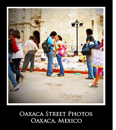 Oaxaca Street Photos Photo Essays