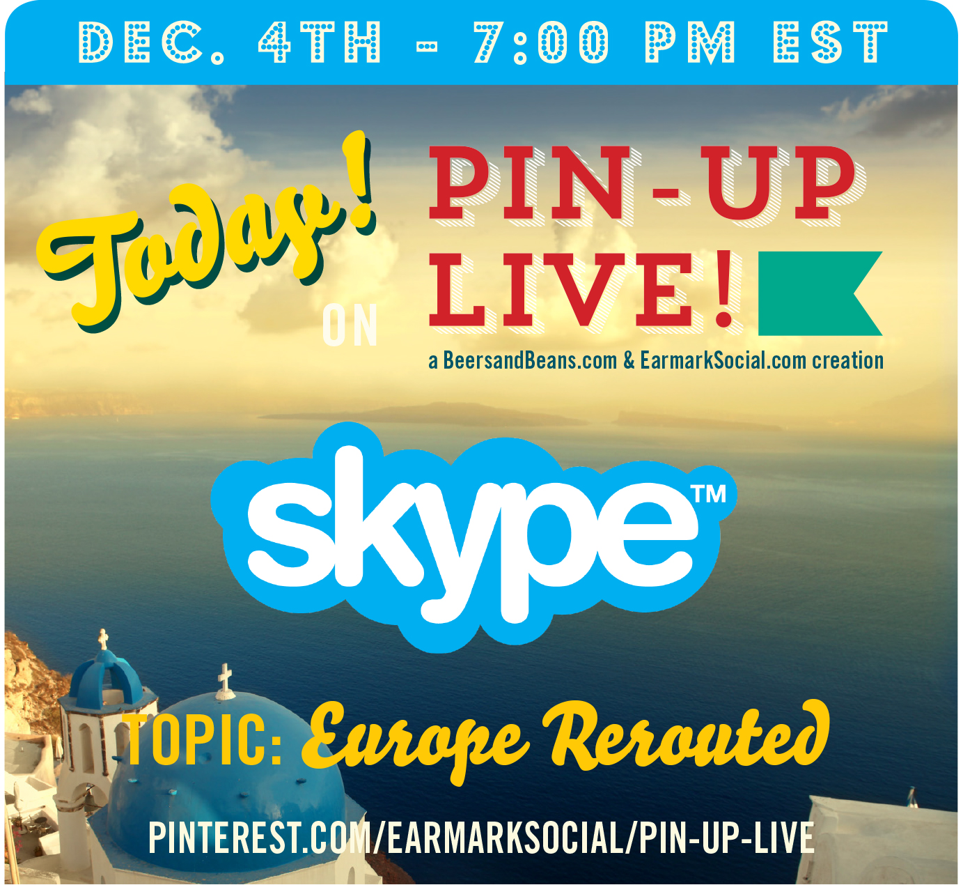 Join Us on Pinterest Tomorrow (12/4) to Talk Travel with @Skype #PinUpLive