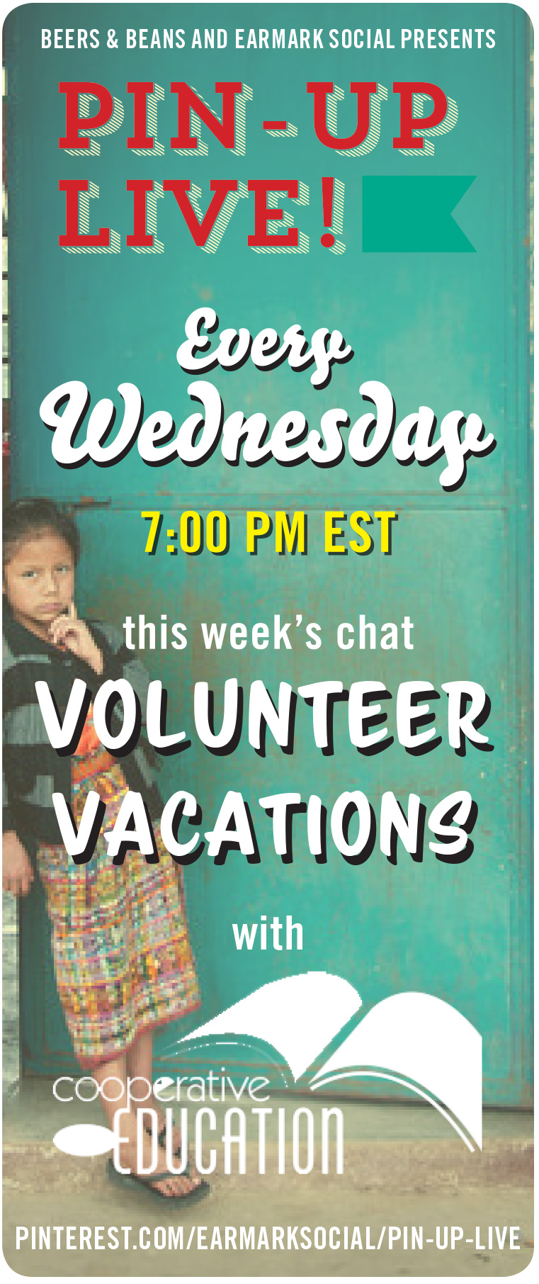 Pin Up Live! Join Us tomorrow on #Pinterest to Talk Volunteer Vacations with @CoEdGuatemala