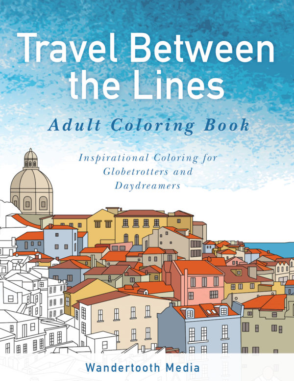 Travel Between the Lines adult coloring book by travel bloggers at Wander Tooth.